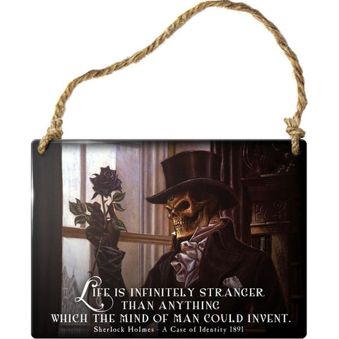 Alchemy Gothic Life is Infiniely Stranger Steel Hanging Plaque | Angel Clothing