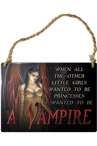 Alchemy When All the Other Little Girls Vampire Plaque | Angel Clothing