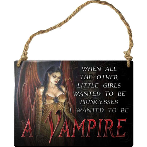 Alchemy Gothic When All the Other Little Girls Vampire Steel Hanging Plaque | Angel Clothing
