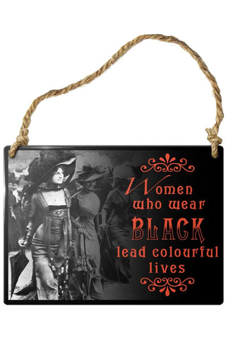 Alchemy Women Who Wear Black Plaque | Angel Clothing