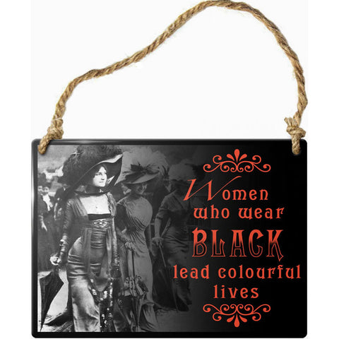 Alchemy Gothic Women Who Wear Black Steel Hanging Plaque | Angel Clothing