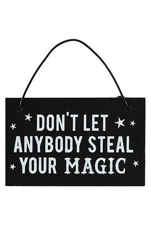Don't Let Anyone Steal Your Magic Mini Signs | Angel Clothing