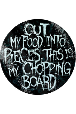 Cut My Food Into Pieces Glass Chopping Board | Angel Clothing