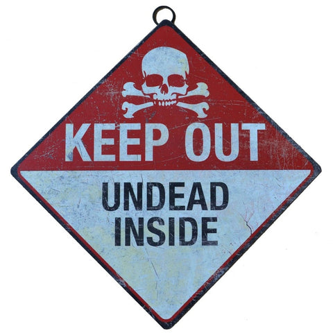 Gothic Metal Wall Sign, Keep Out - Undead Inside Sign 30cm | Angel Clothing