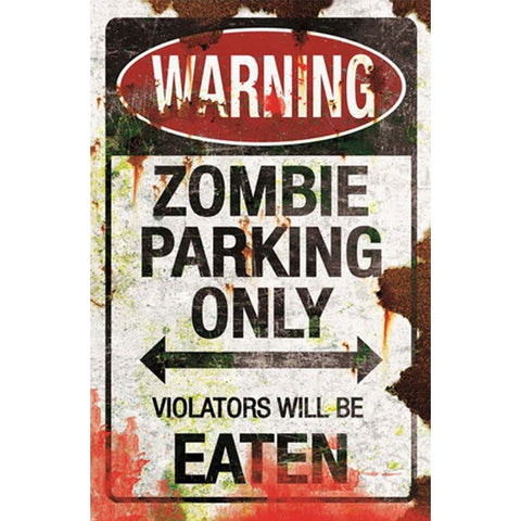 Gothic Metal Wall Sign, Zombie Parking Sign 43cm - Angel Clothing