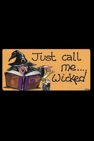 Just Call Me Wicked Smiley Fridge Magnet | Angel Clothing