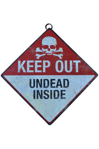Keep Out Undead Inside Metal Sign | Angel Clothing