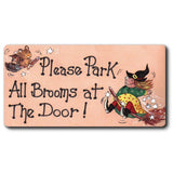 Please Park All Brooms at the Door Smiley Fridge Magnet | Angel Clothing