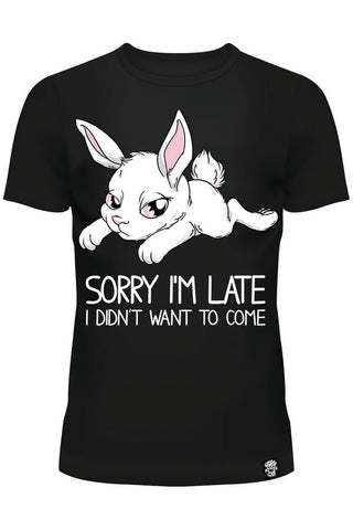 Poizen Sorry I'm Late T-Shirt | Angel Clothing