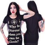 Poizen Why be Normal T-Shirt | Angel Clothing