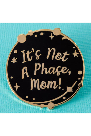 Punk Pins Not a Phase Mom Enamel Pin | Angel Clothing