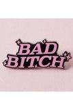 Punky Pins Bad Bitch Enamel Pin | Angel Clothing