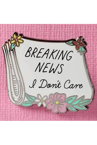 Punky Pins Breaking News I dont Care Enamel Pin | Angel Clothing
