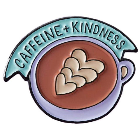 Punky Pins Caffeine and Kindness Enamel Pin - Angel Clothing