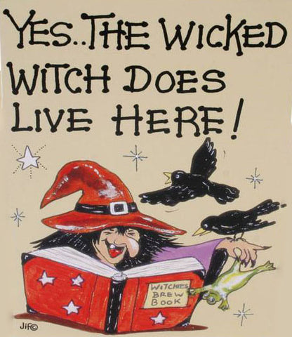 Yes The Wicked Witch Does Live Here Card | Angel Clothing