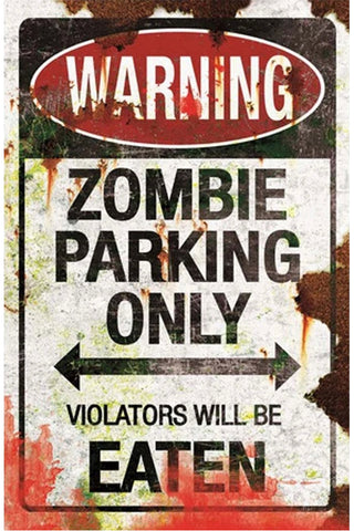 Zombie Parking Metal Sign | Angel Clothing