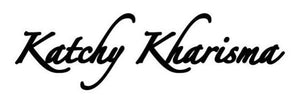 Katchy Kharisma | Shop High Quality Tees, Hoodies and Face Masks