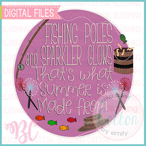 FISHING POLES AND SPARKLER GLOWS THAT IS WHAT SUMMER IS MADE FROM PINK DESIGN   BCBC