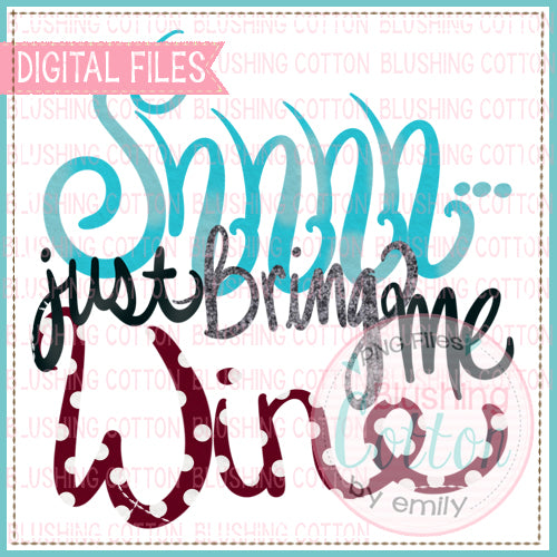 SHHH JUST BRING ME WINE WORD ART FOR PRINTING AND OTHER CRAFTS BCEH