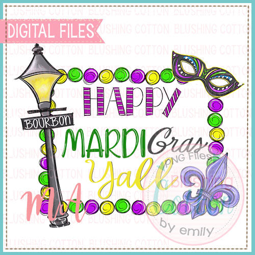 HAPPY MARDI GRAS YALL DESIGN   BCMA
