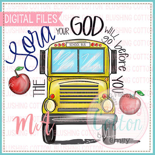 GOD WILL GO BEFORE YOU SCHOOL BUS DESIGN   BCMA
