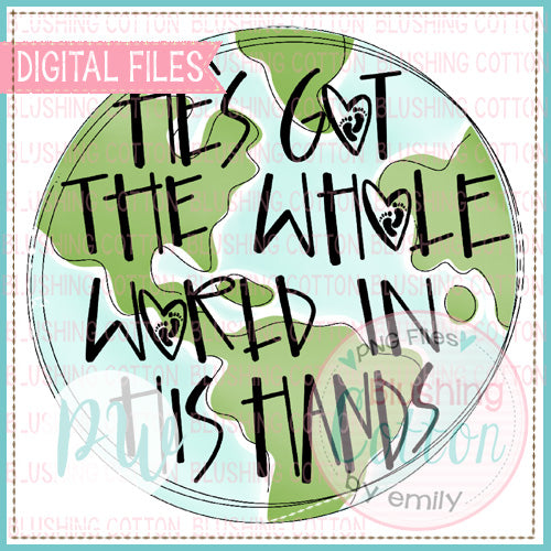 HE'S GOT THE WHOLE WORLD IN HIS HANDS INFERTILITY DESIGN  BCPW