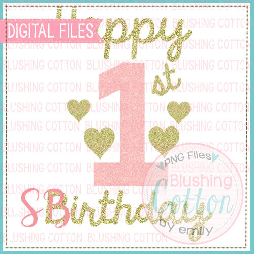 HAPPY 1ST BIRTHDAY PINK AND GOLD GLITTER WITH HEARTS  WATERCOLOR DESIGN BCSB