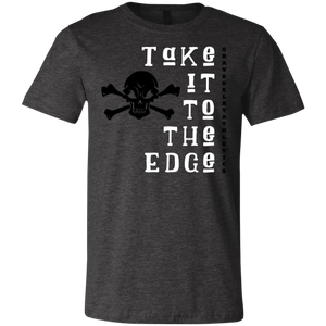 Take it to the Edge - Unisex Jersey Short-Sleeve T-Shirt