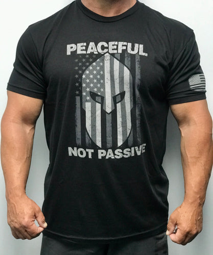 Peaceful Not Passive American Patriot T-Shirt