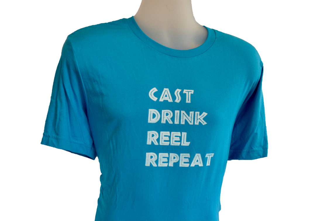 CAST DRINK REEL REPEAT