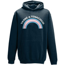Load image into Gallery viewer, Trans & Tenacious Hoodie | Rainbow & Co