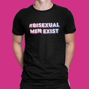 Bisexual Men Exist Hashtag Shirt | Bi Pride | Rainbow & Co