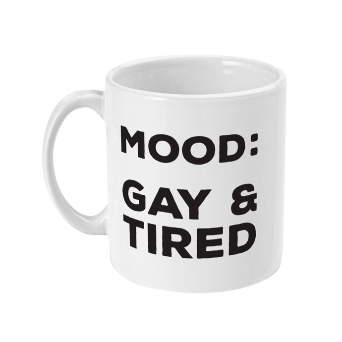 Gay & Tired Mug | Rainbow & Co