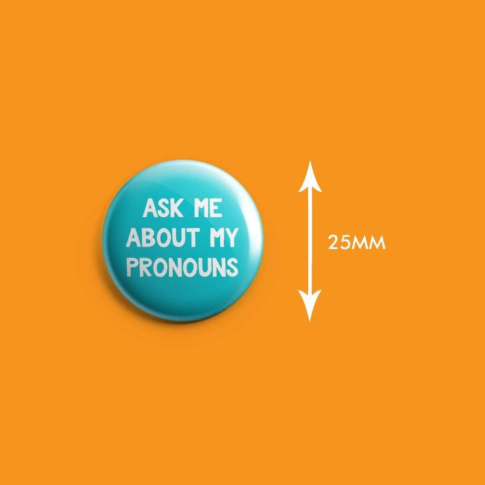 Ask Me About My Pronouns Badge | Rainbow & Co