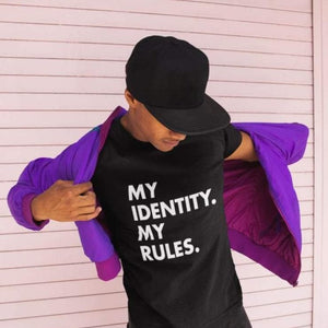 My Identity My Rules T Shirt | Rainbow & Co