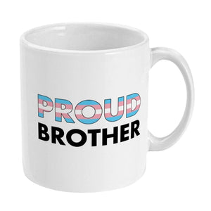 Proud Brother - Transgender Flag Mug | Rainbow & Co