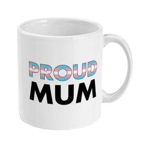 Proud Mum - Transgender Flag Mug | Rainbow & Co