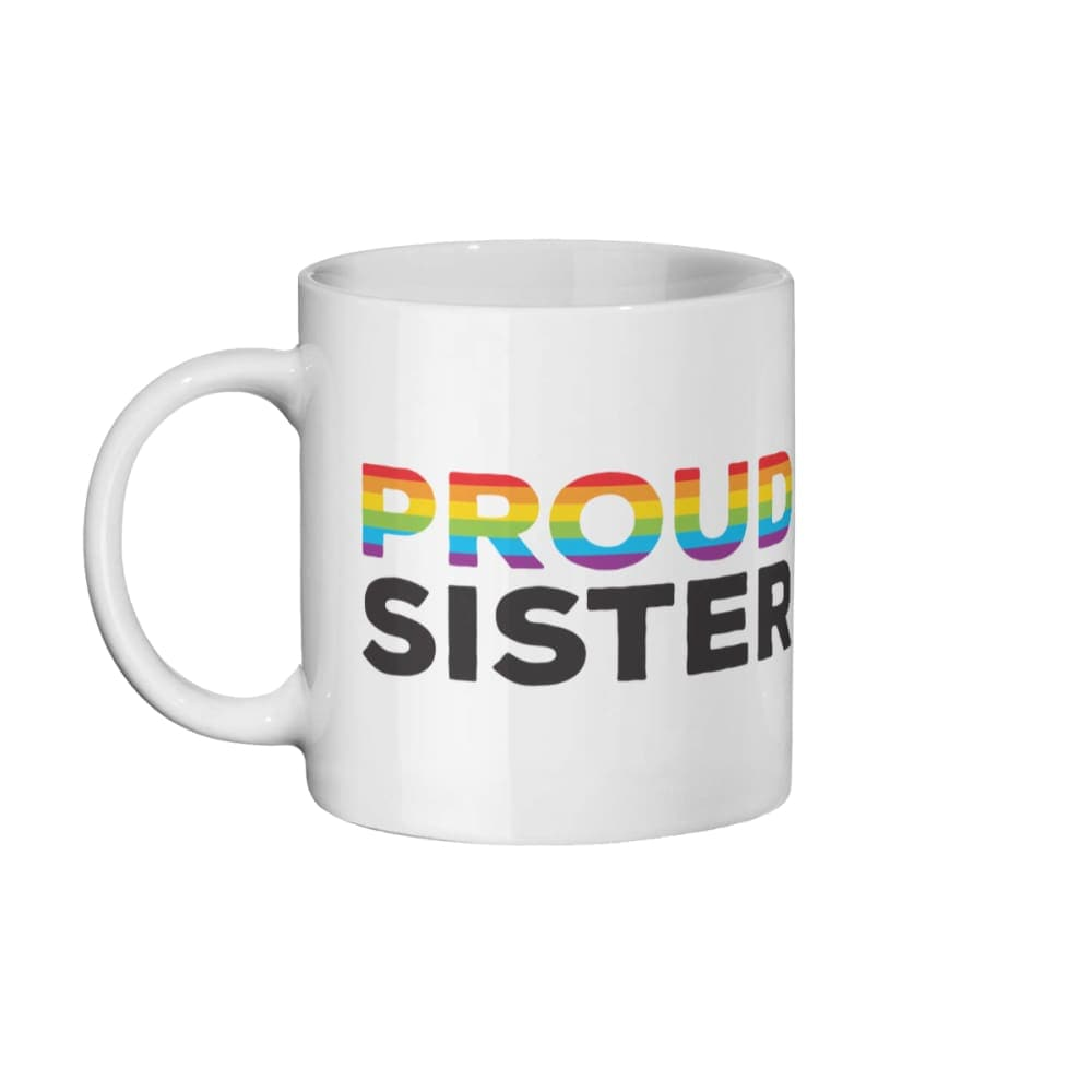Proud Sister - Rainbow Flag Mug | Rainbow & Co