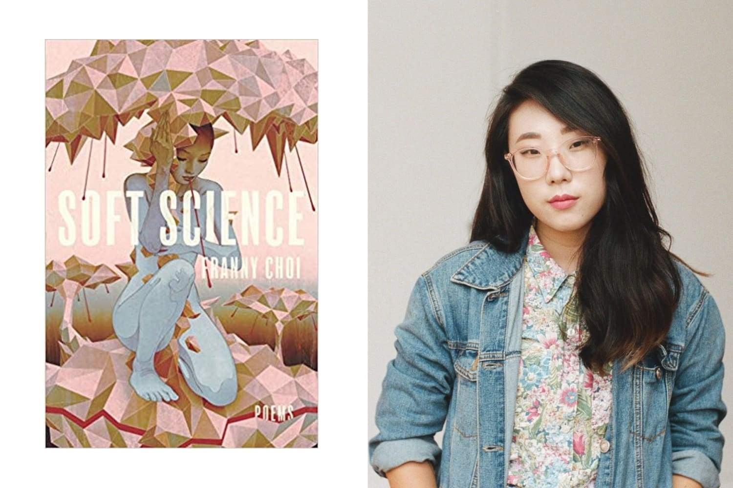 Franny Choi | Soft Science | LGBTQ+ Poetry