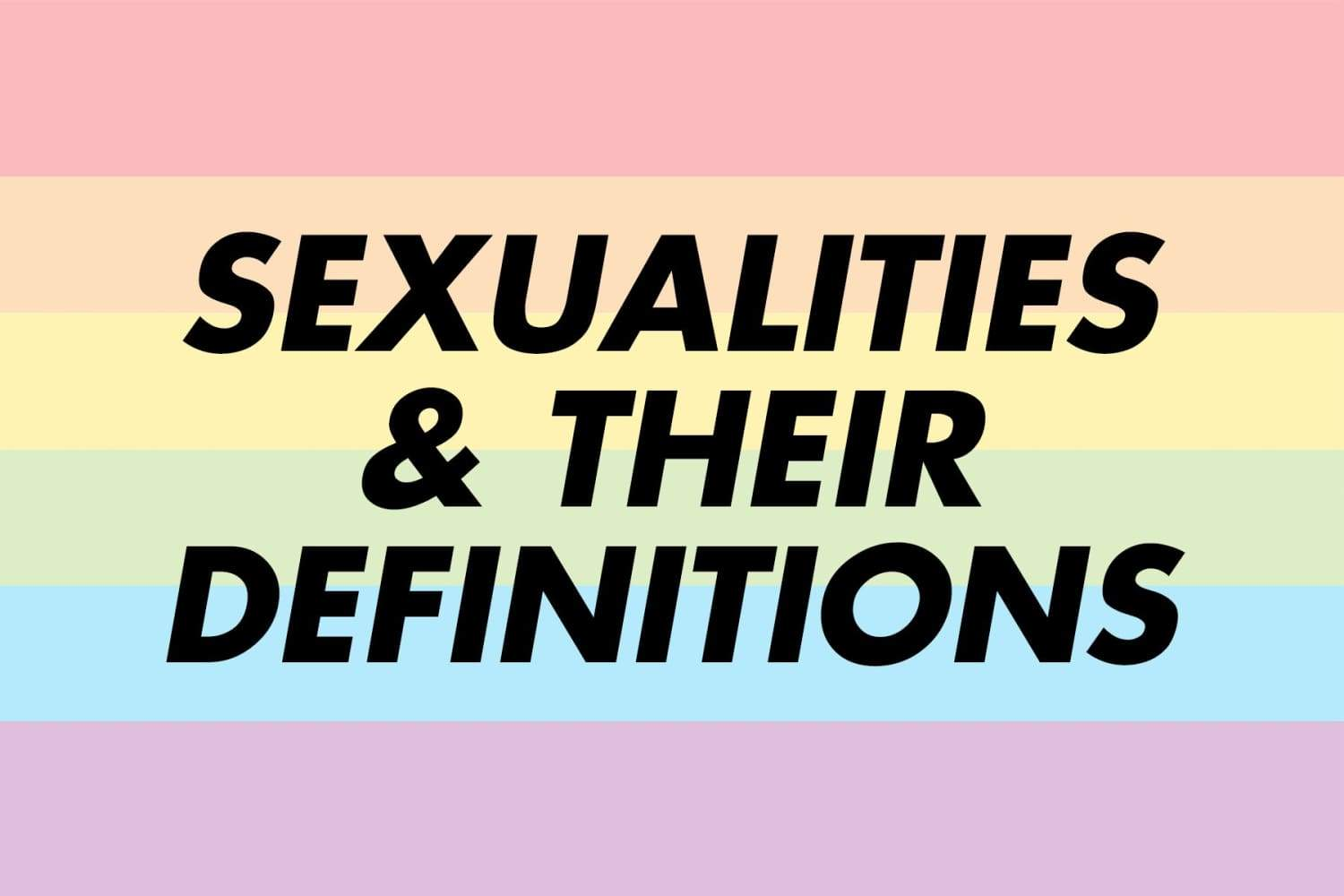 List of Sexualities and Definitions