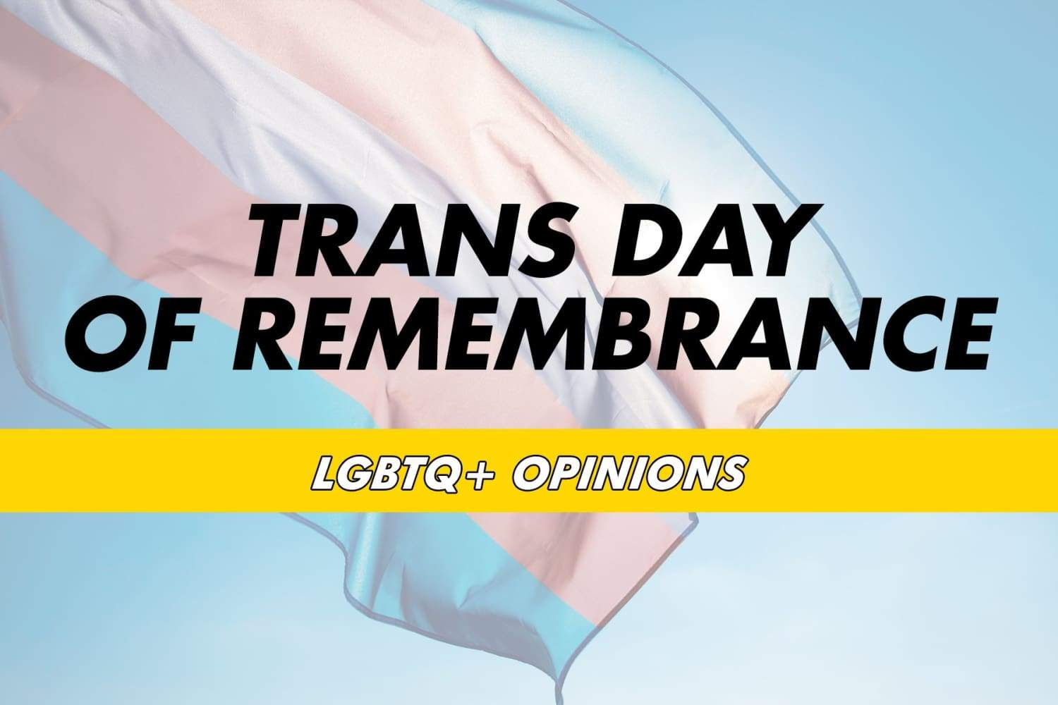 Trans Day of Remembrance 2019 | Rainbow & Co