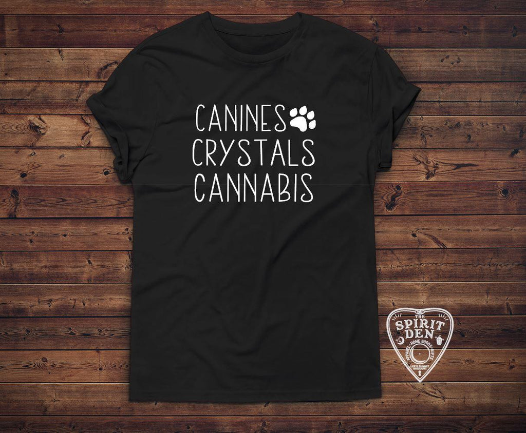Canines Crystals and Cannabis T-Shirt