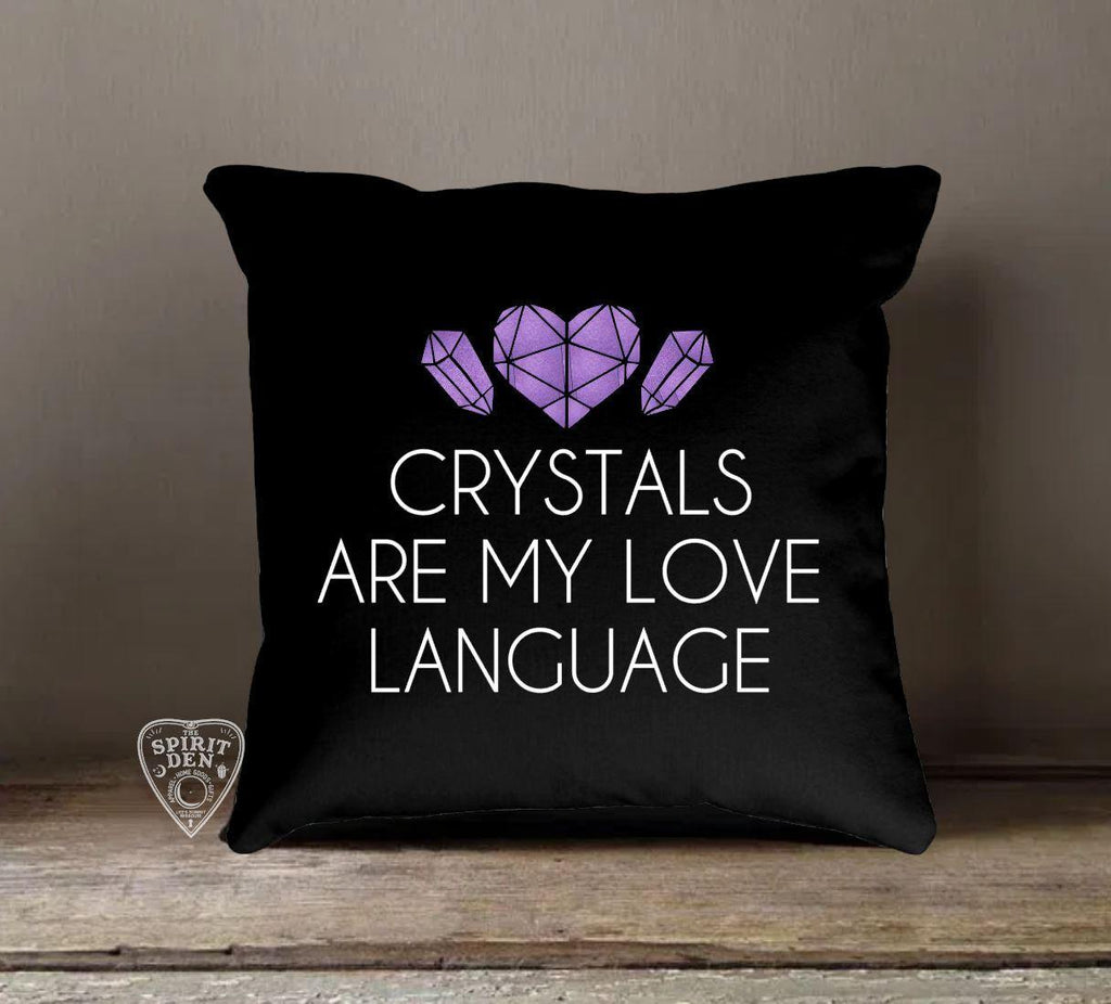 Crystals Are My Love Language Black Pillow