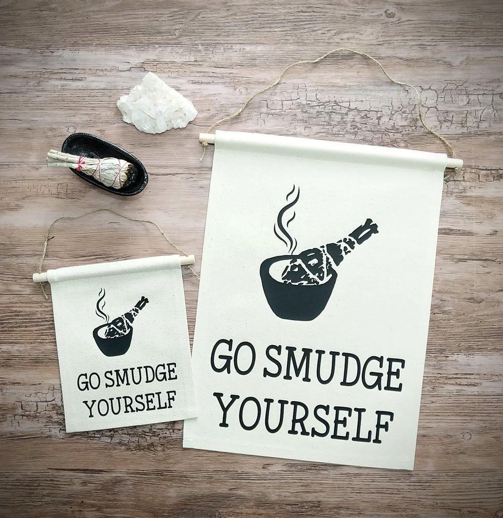 Go Smudge Yourself Sage Canvas Banner