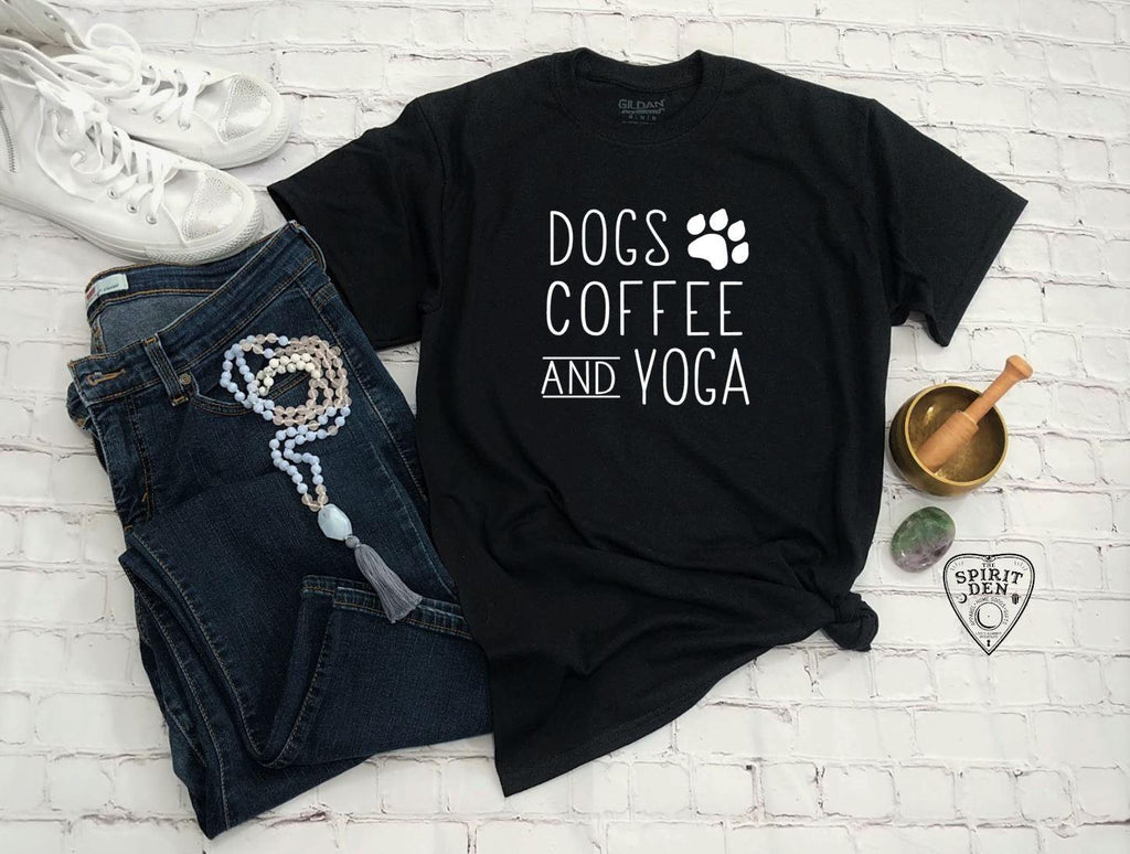 Dogs Coffee and Yoga T-Shirt
