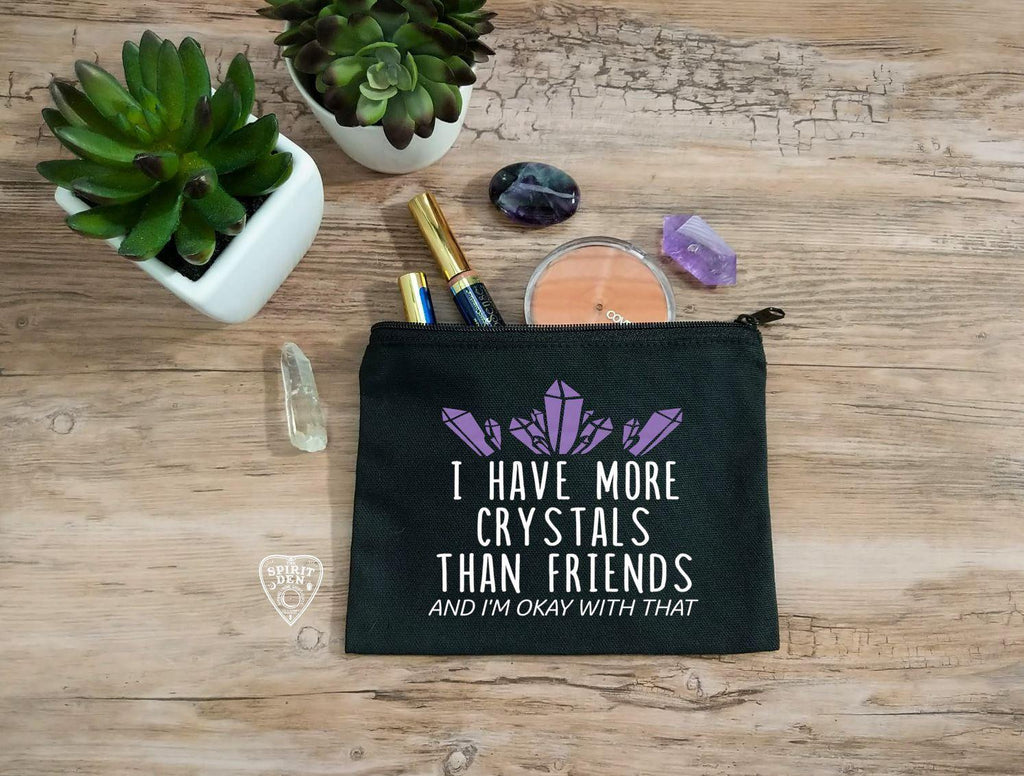 I Have More Crystals Than Friends Black Canvas Zipper Bag