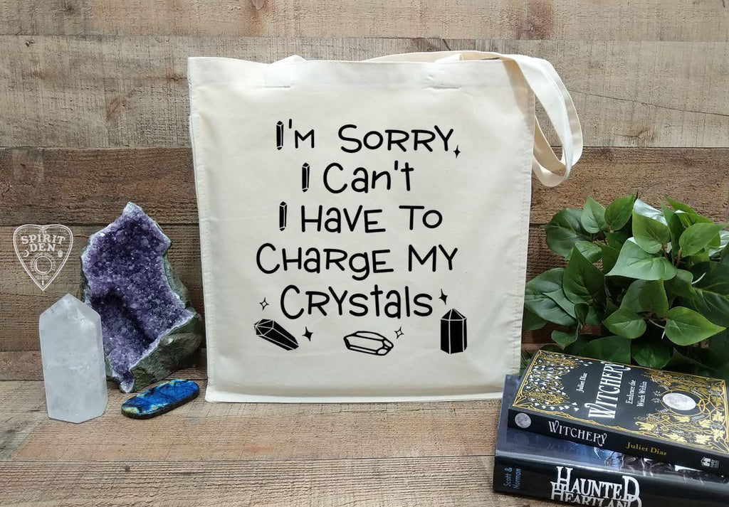 I'm Sorry I Can't I Have To Charge My Crystals Cotton Canvas Market Tote Bag
