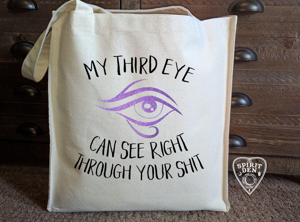 My Third Eye Can See Right Through Your Shit Cotton Canvas Market Bag - The Spirit Den