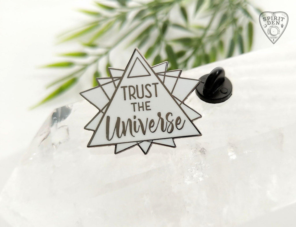 Trust The Universe Hard Enamel Pin