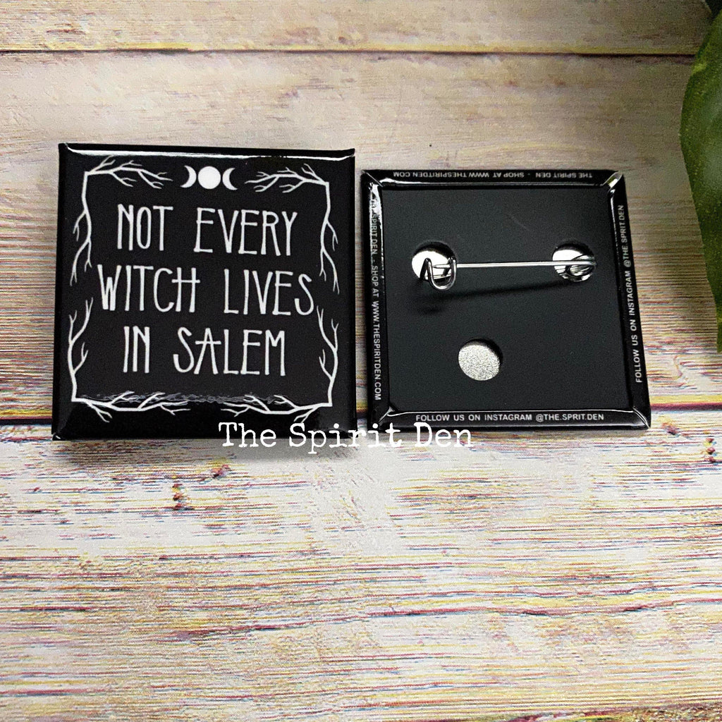 Not Every Witch Lives In Salem Black Square Pinback Button